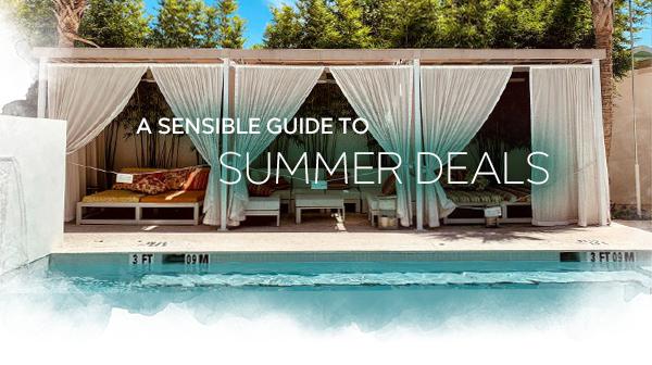 A Sensible Guide to Summer Deals