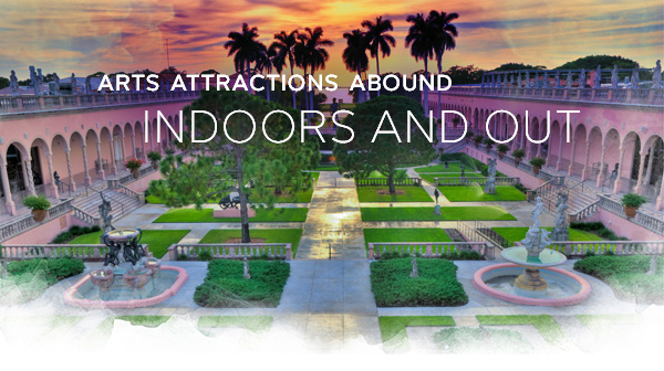 Arts Attractions Abound Indoors and Out