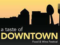 A Taste of Downtown Food & Wine