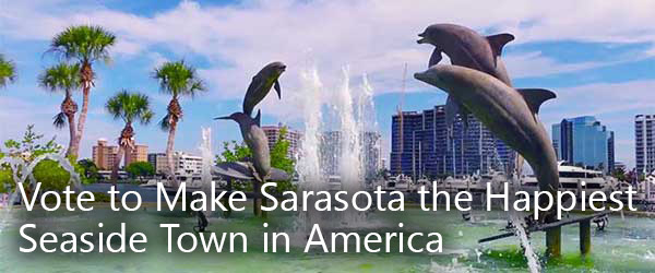 Vote to Make Sarasota the Happiest Seaside Town in America