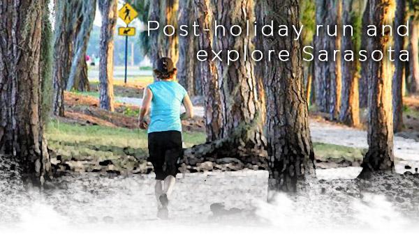 Post-holiday run and explore Sarasota