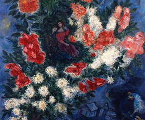 Marc Chagall, Flowers and the French Riviera: The Color of Dreams