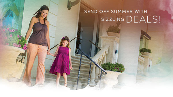 Send off summer with sizzling deals!