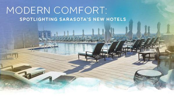 Modern Comfort: Spotlighting Sarasota's